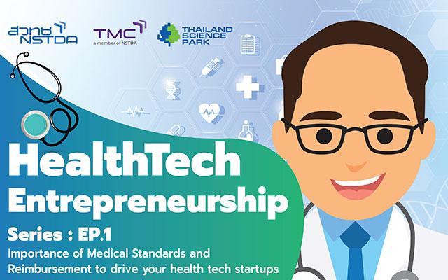 HealthTech Entrepreneurship Series : EP.1